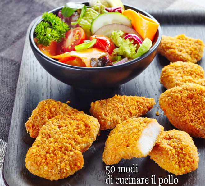 50 ricette per cucinare il pollo facili veloci