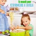5-modi-per-risparmiare-a-tavola
