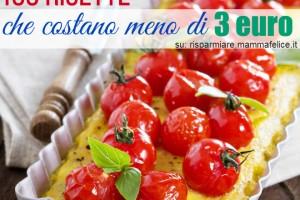 100 ricette che costano meno di 3 euro